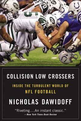 Collision Low Crossers By Dawidoff, Nicholas