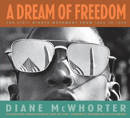 A Dream of Freedom By McWhorter, Diane/ Shuttlesworth, Fred (FRW)